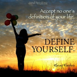 Accept no one's definition of your life